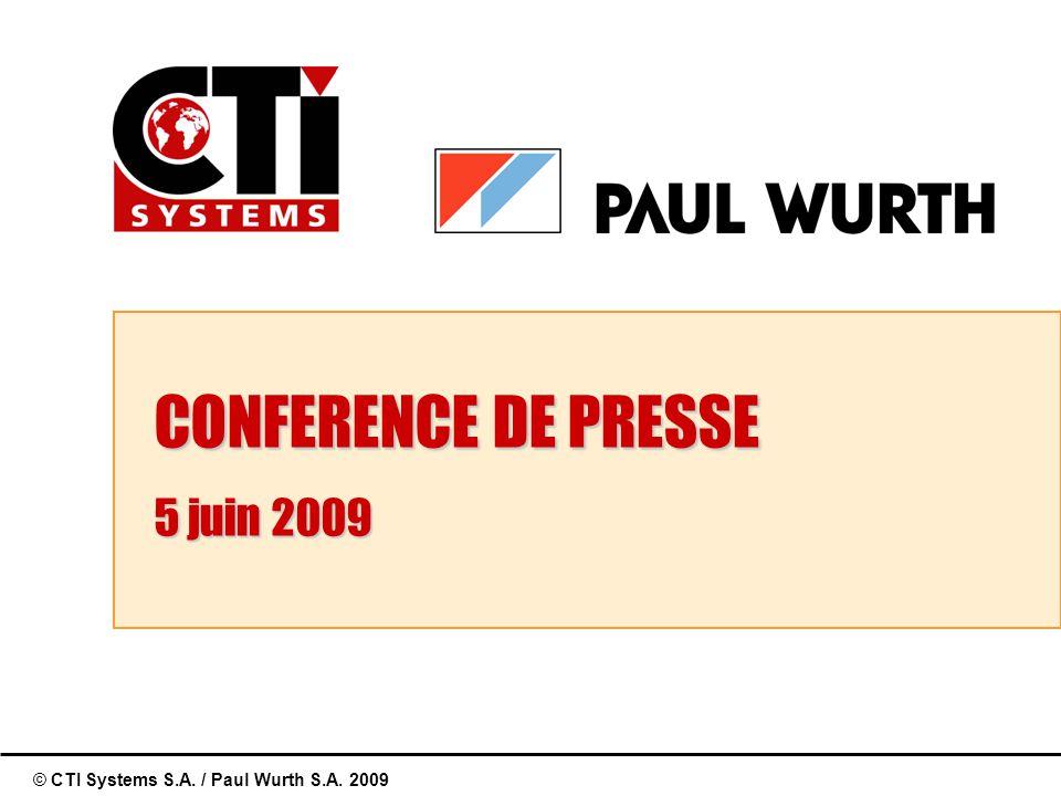 © CTI Systems S.A. / Paul Wurth S.A. 2009 CONFERENCE DE PRESSE 5 juin 2009