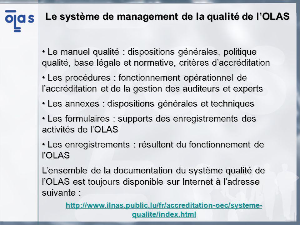 Manuel qualité Le manuel a été mis à jour pour se rapprocher au mieux de la conformité à lexigence 4.2.5 de lISO/CEI 17011.