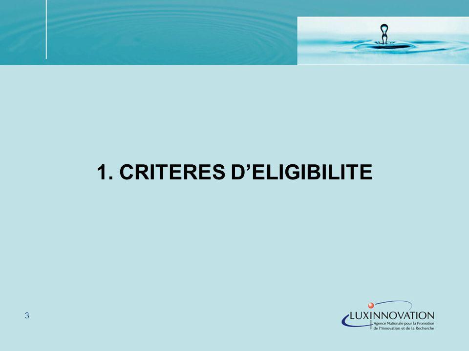 3 1. CRITERES DELIGIBILITE