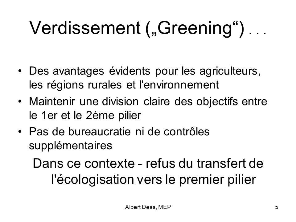 Albert Dess, MEP5 Verdissement (Greening)...