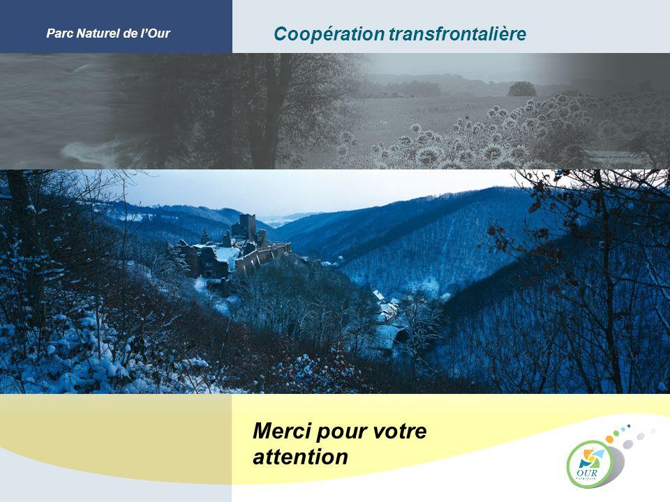 Parc Naturel de lOur Coopération transfrontalière Merci pour votre attention