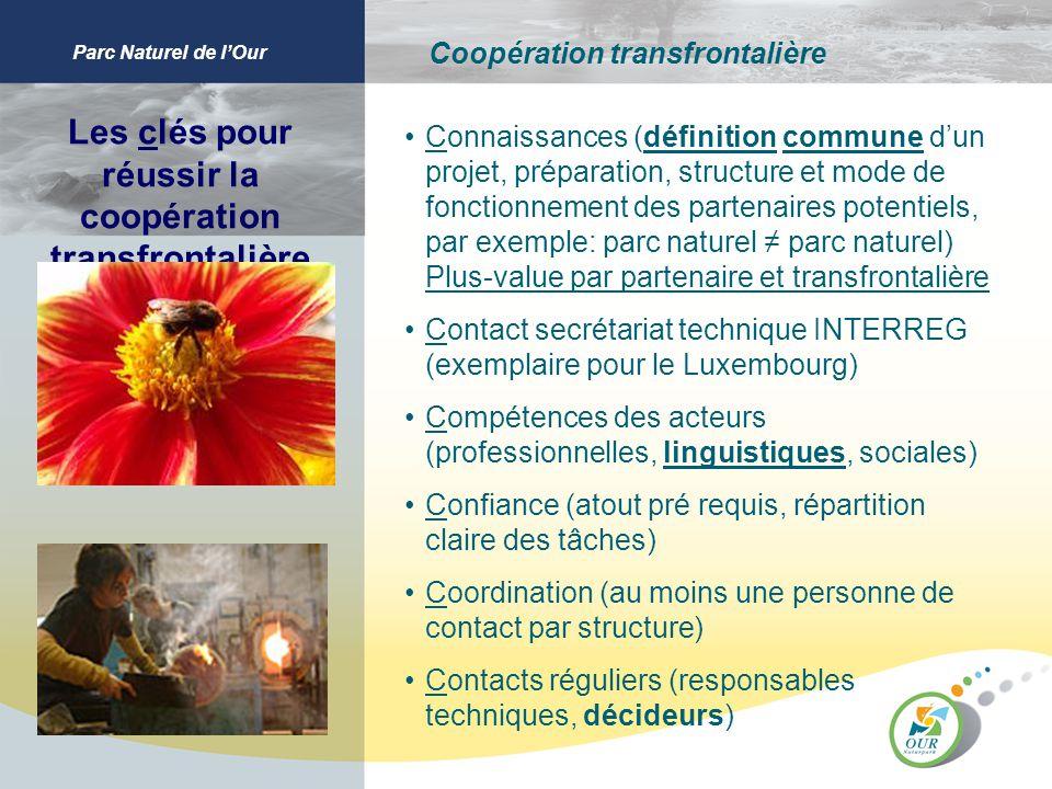 Parc Naturel de lOur Coopération transfrontalière Les clés pour réussir la coopération transfrontalière Connaissances (définition commune dun projet,