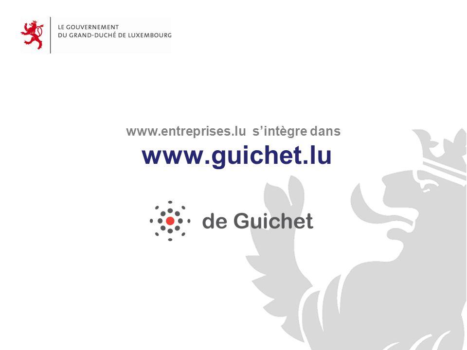www.entreprises.lu sintègre dans www.guichet.lu