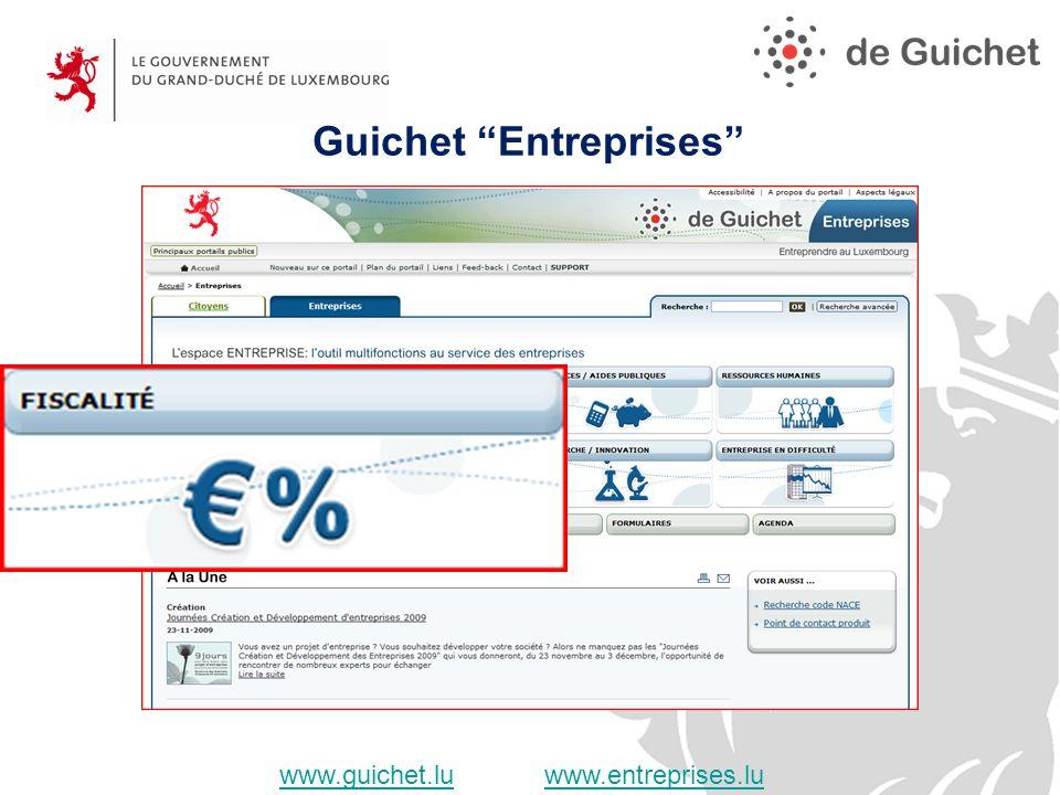 Guichet Entreprises www.guichet.luwww.guichet.lu www.entreprises.luwww.entreprises.lu