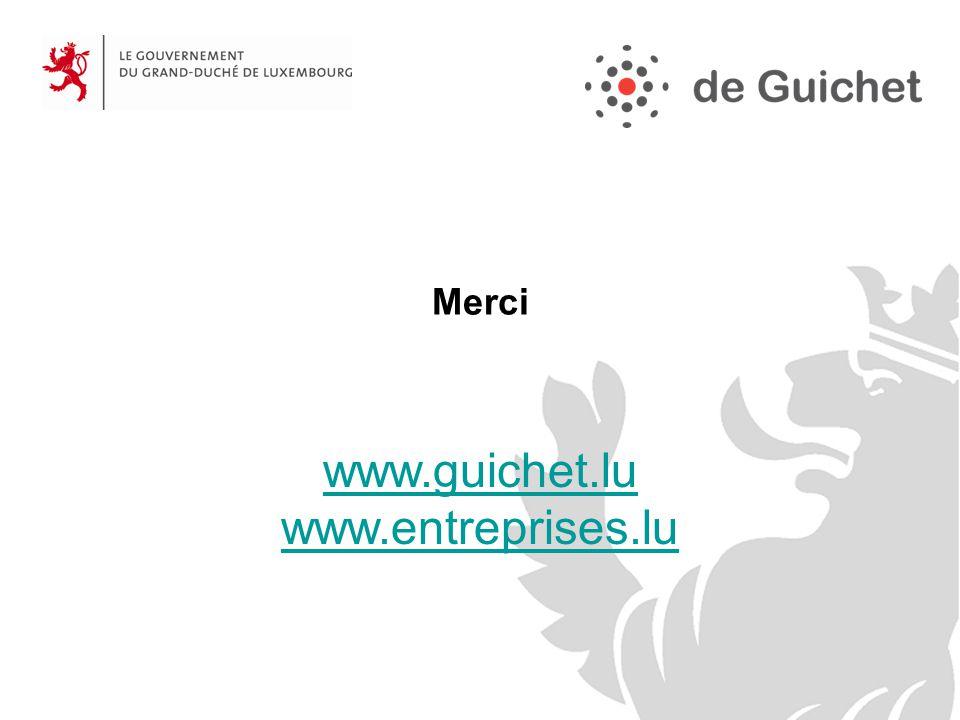 Merci www.guichet.lu www.entreprises.lu