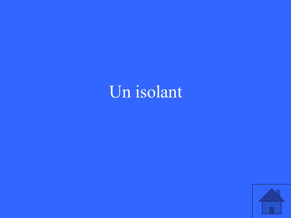 Un isolant