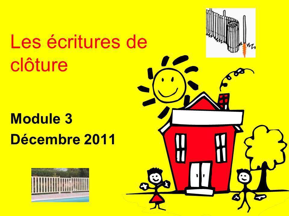 Les écritures de clôture Module 3 Décembre 2011