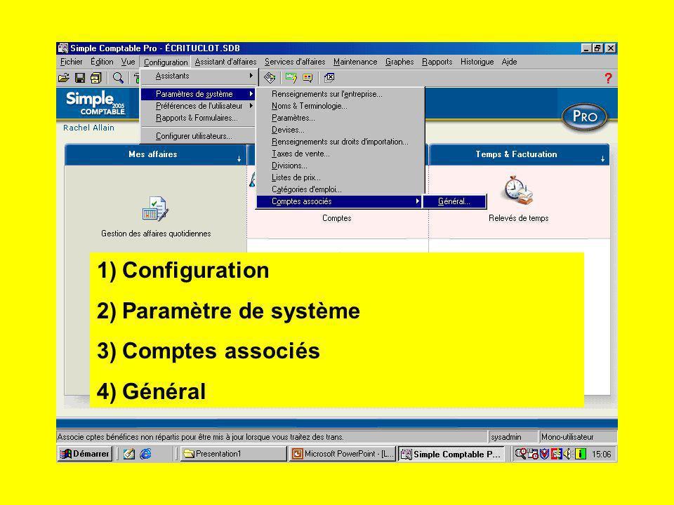 1)Configuration 2)Paramètre de système 3)Comptes associés 4)Général