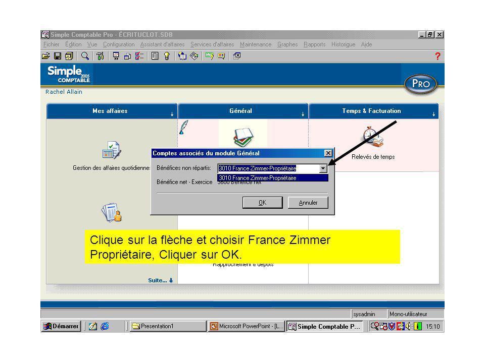 Clique sur la flèche et choisir France Zimmer Propriétaire, Cliquer sur OK.