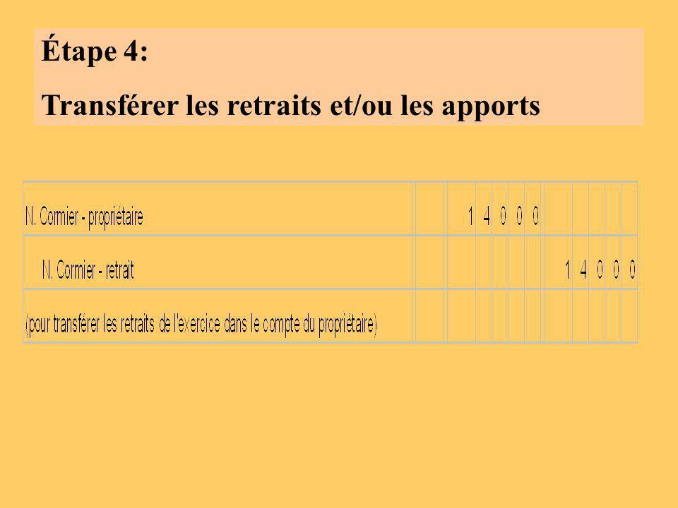 Étape 4: Transférer les retraits et/ou les apports