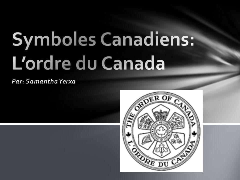 Lordre du Canada est la plus haute distinction civile remise au Canada.
