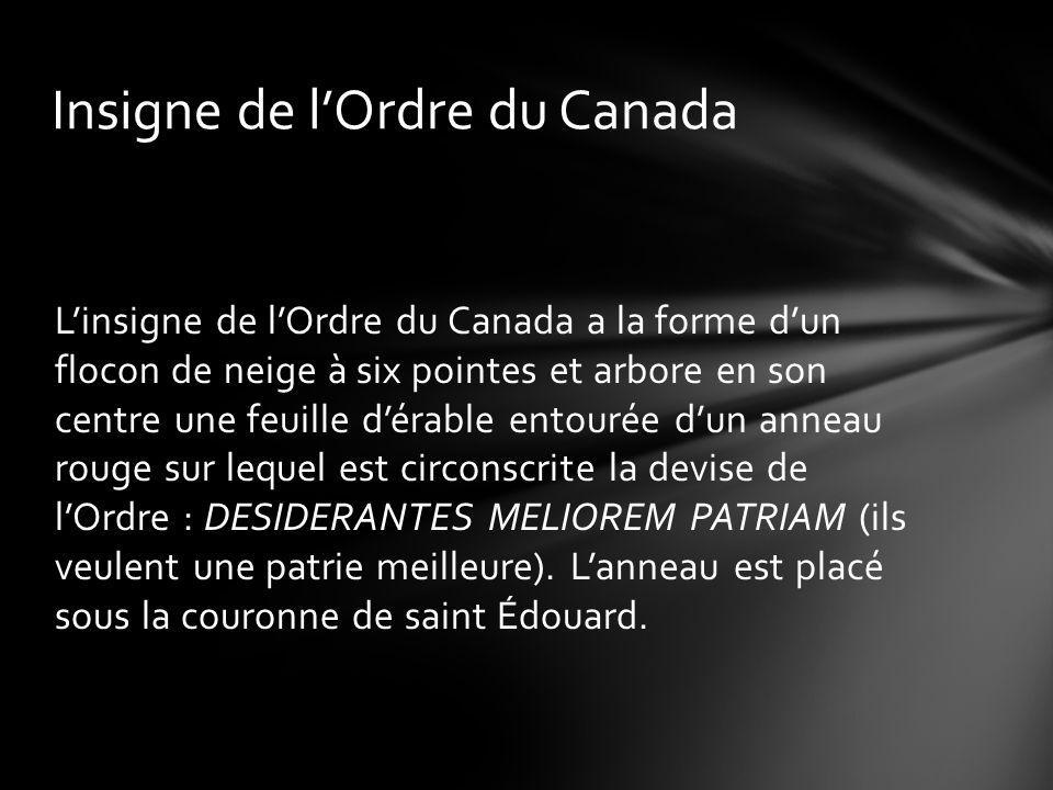 Nombre maximal de nominations par grade chaque année GRADENominations par année Compagnon15* Officier64 Membre136 Non canadiens (honoraires)5 Total220 Le nombre des Compagnons vivants ne doit pas dépasser 165.