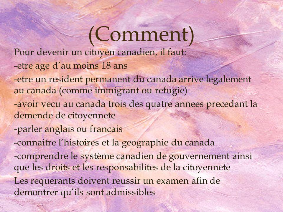 Vrai ou Faux 6.Canada na pas des conditions pour la citoyenneté