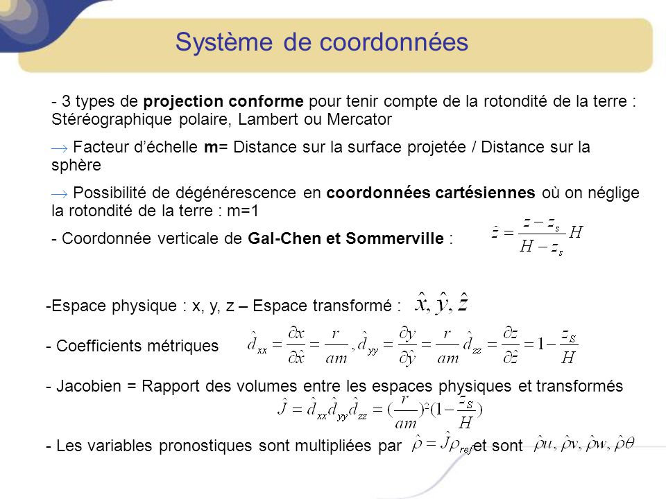 PHYSIQUE : Partie du modèle qui décrit les processus diabatiques, les changements détat de leau, les processus non résolus à léchelle de la maille, les interactions avec la surface.