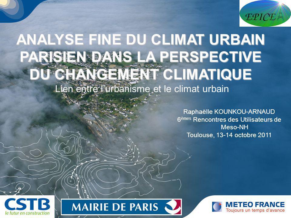 Cliquez pour modifier le style du titre Cliquez pour modifier le style des sous-titres du masque 1 ANALYSE FINE DU CLIMAT URBAIN PARISIEN DANS LA PERS