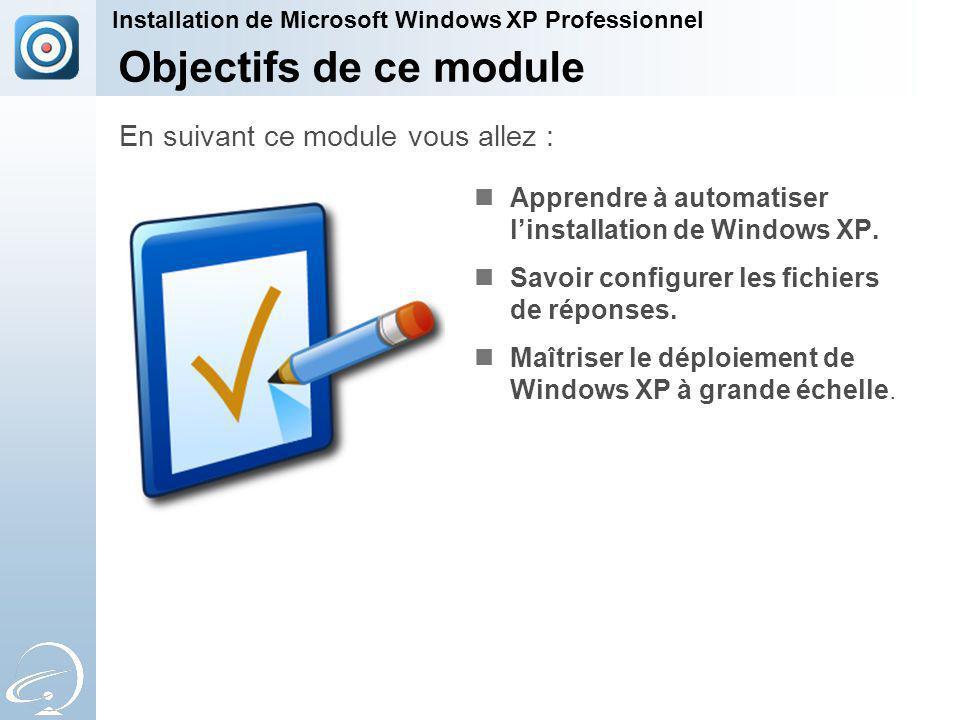 Apprendre à automatiser linstallation de Windows XP.