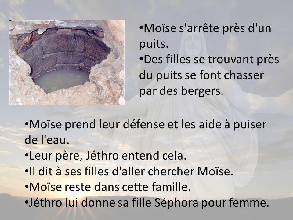 Moïse s arrête près d un puits.