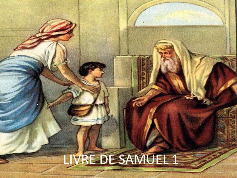 Ce livre nous raconte la fin de la période des Juges (Samuel sera le dernier) et l instauration du royaume dIsraël