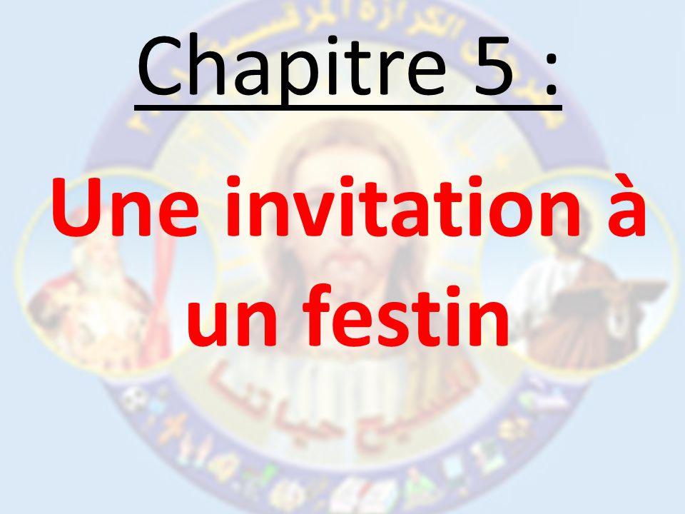Chapitre 5 : Une invitation à un festin