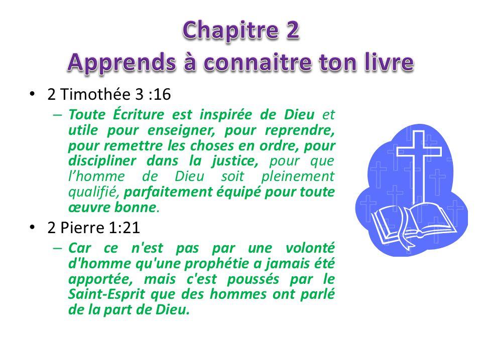 2 Timothée 3 :16 – Toute Écriture est inspirée de Dieu et utile pour enseigner, pour reprendre, pour remettre les choses en ordre, pour discipliner da