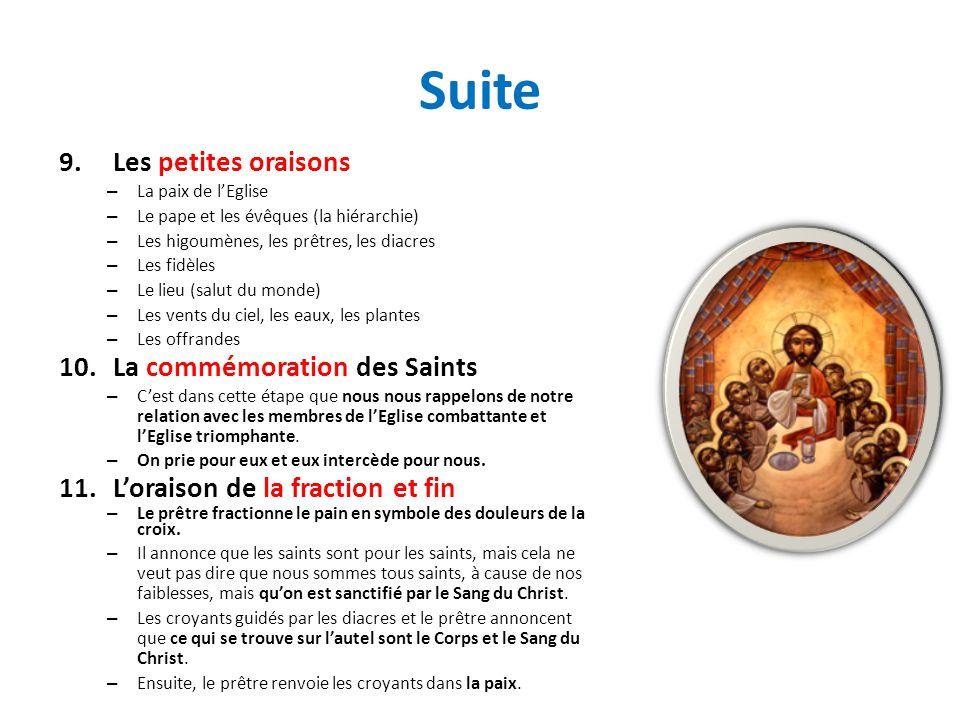 Suite 9.Les petites oraisons – La paix de lEglise – Le pape et les évêques (la hiérarchie) – Les higoumènes, les prêtres, les diacres – Les fidèles –
