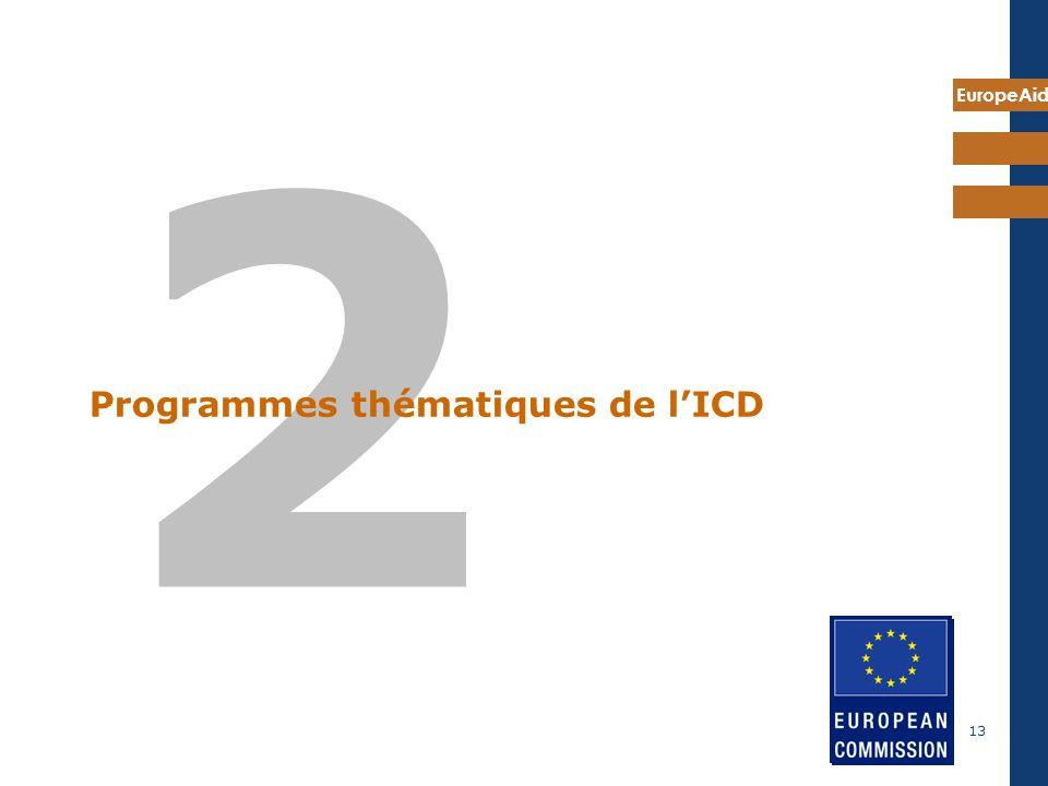 EuropeAid 13 2 Programmes thématiques de lICD