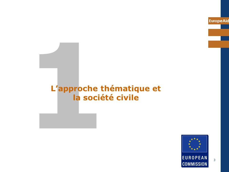 EuropeAid 3 1 Lapproche thématique et la société civile