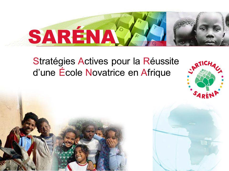 SARÉNA Stratégies Actives pour la Réussite dune École Novatrice en Afrique
