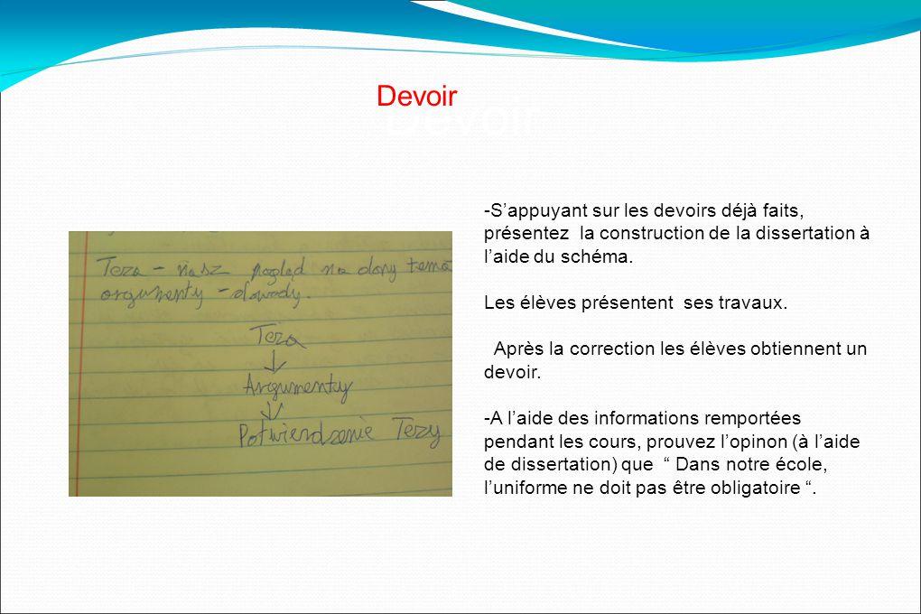 Devoir -Sappuyant sur les devoirs déjà faits, présentez la construction de la dissertation à laide du schéma.