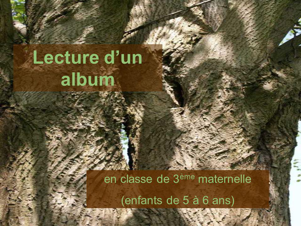 Lecture dun album en classe de 3 ème maternelle (enfants de 5 à 6 ans)