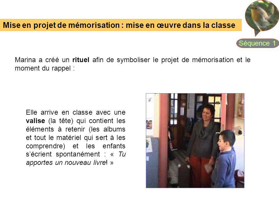 Mise en projet de mémorisation : mise en œuvre dans la classe Marina a créé un rituel afin de symboliser le projet de mémorisation et le moment du rap