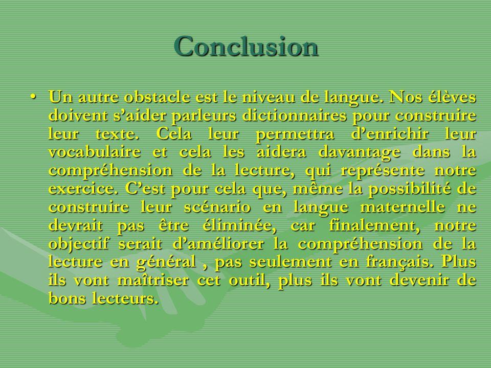 Conclusion Un autre obstacle est le niveau de langue.