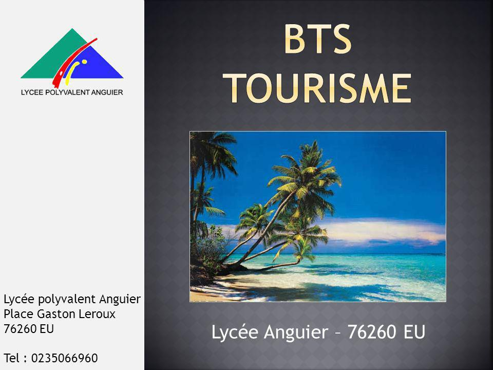 Lycée Anguier – 76260 EU Lycée polyvalent Anguier Place Gaston Leroux 76260 EU Tel : 0235066960