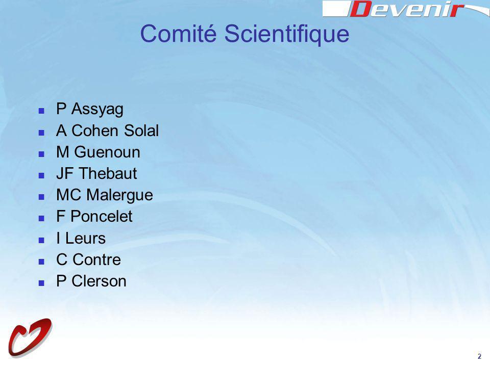 2 Comité Scientifique P Assyag A Cohen Solal M Guenoun JF Thebaut MC Malergue F Poncelet I Leurs C Contre P Clerson
