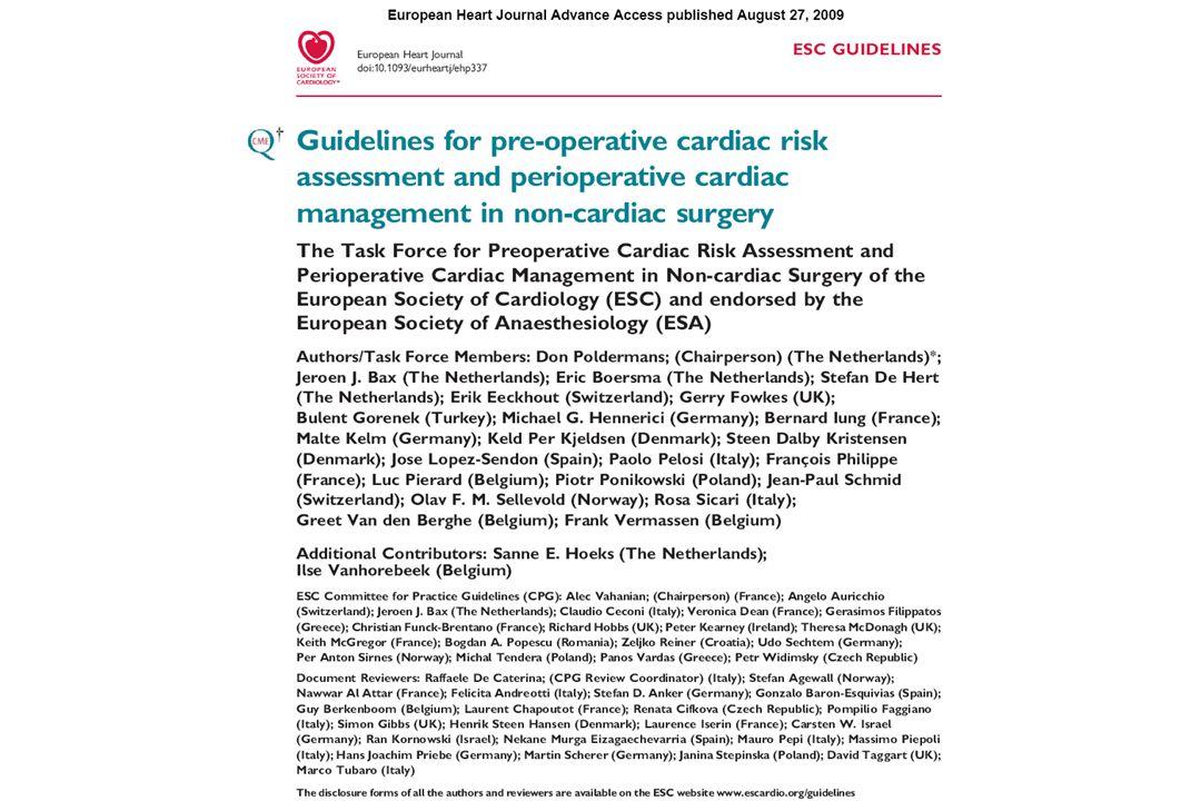 Metoprolol After Vascular Surgery (MaVS) Xie vasculaire infra et supra inguinale Etude contrôlée en double aveugle Xie H-2 <J5 n=497 247 250 (%) CN cardiaques Mort cardiaque IDM IC Angor Arythmie Mort non cardiaque Metoprolol 10.1 0 7.7 2.0 0 2.8 0.4 Placebo 12.0 ns 0.4 ns 8.4 ns 1.2 ns 0.4 ns 4.1 ns 2.4 ns (%) Bradycardie HypoTA Metoprolol 21.