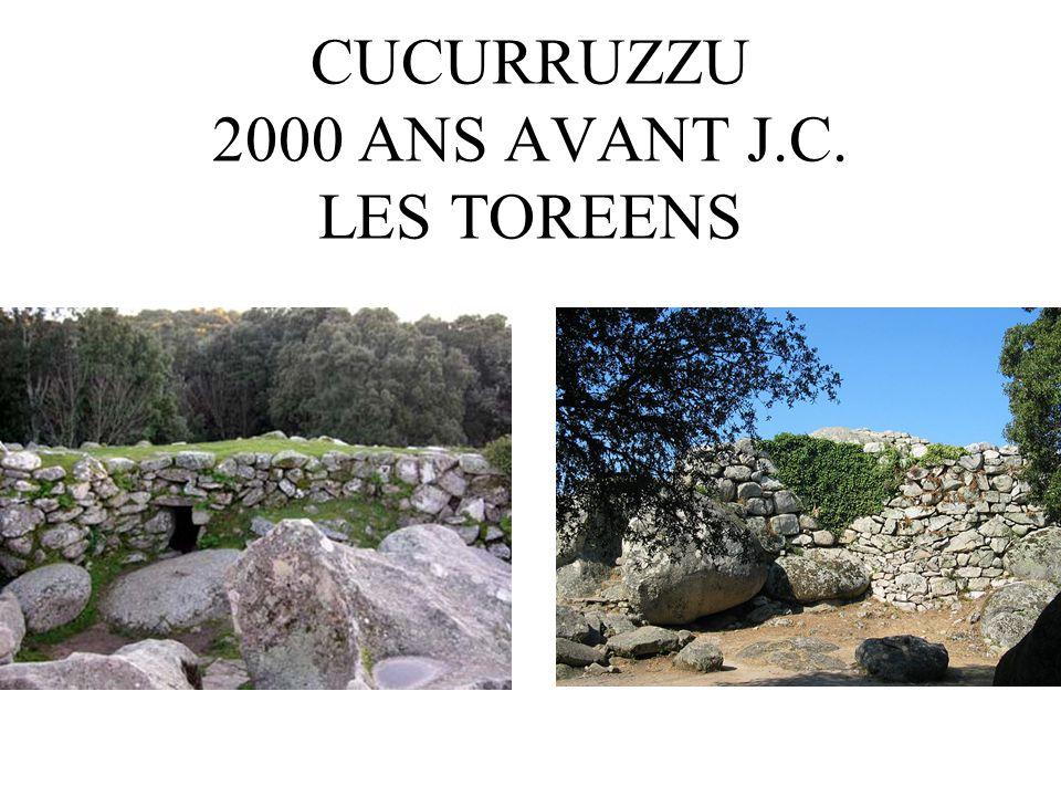 CUCURRUZZU 2000 ANS AVANT J.C. LES TOREENS