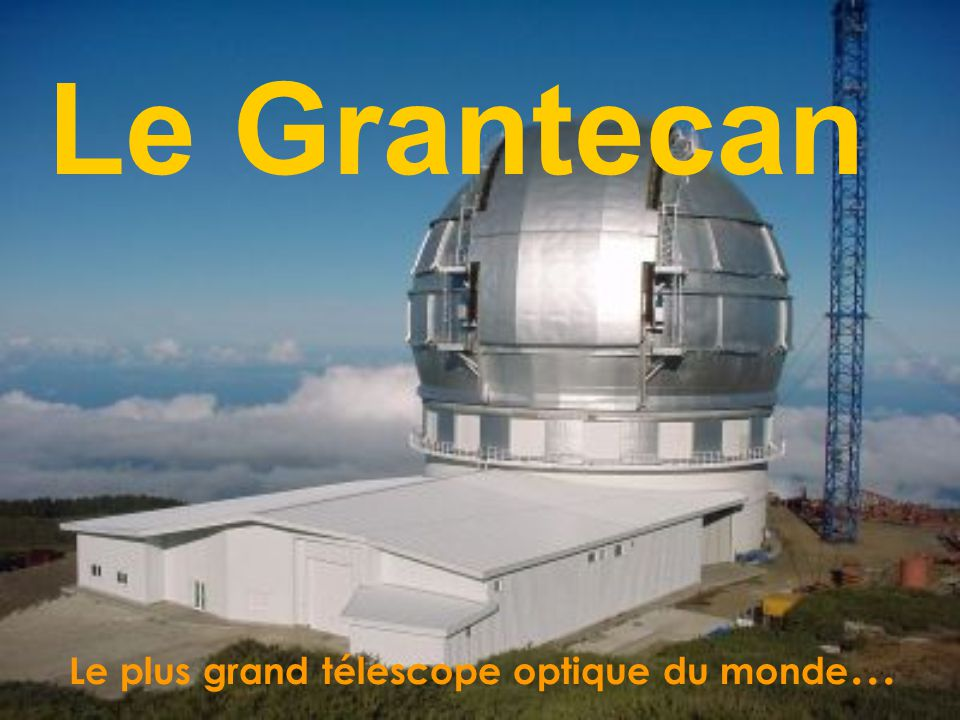 Télescope Galileo Grantecan (Grand Télescope de Canaries)