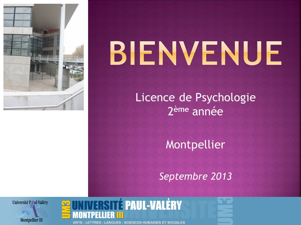 Licence de Psychologie 2 ème année Montpellier Septembre 2013
