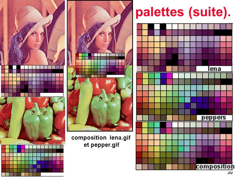30 palettes (suite). composition lena.gif et pepper.gif
