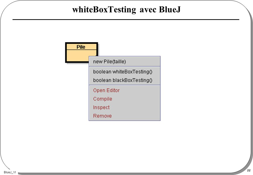 BlueJ_VI 22 whiteBoxTesting avec BlueJ
