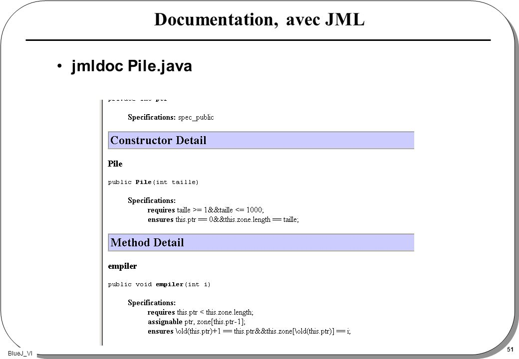 BlueJ_VI 51 Documentation, avec JML jmldoc Pile.java