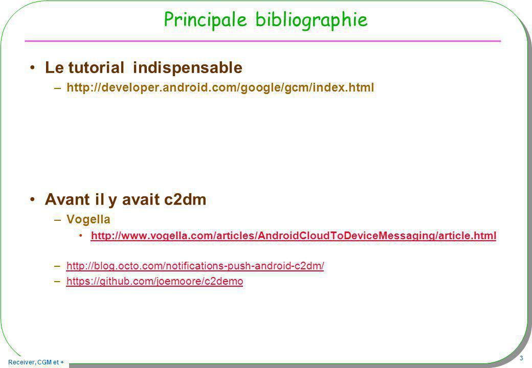 Receiver, CGM et + 44 Le service public class GCMIntentService extends GCMBaseIntentService –onRegistered(Context context, String regId) Déclenchée par le Receiver pré-installé à la suite de labonnement –Mémorisation de regId –onMessage(Context context, Intent intent ) Déclenchée par le Receiver pré-installé à la suite de la réception dun message –String msg = intent.get( message );