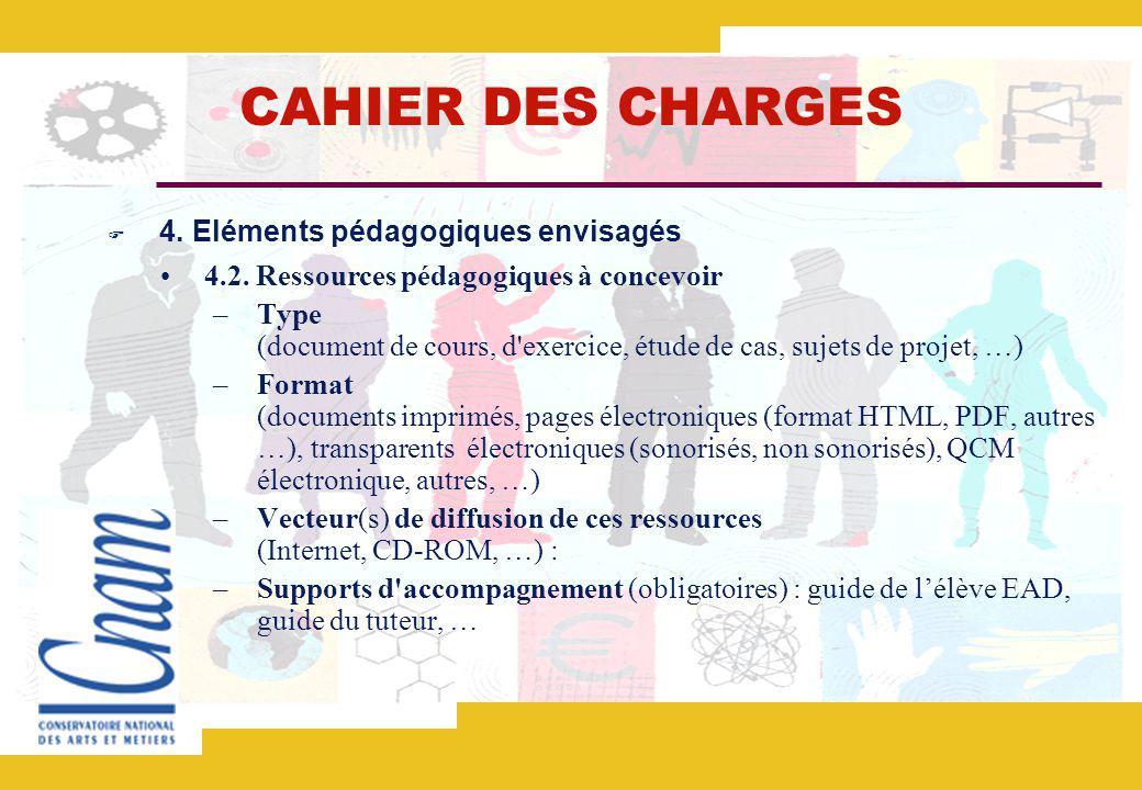 CAHIER DES CHARGES 4.Eléments pédagogiques envisagés 4.2.