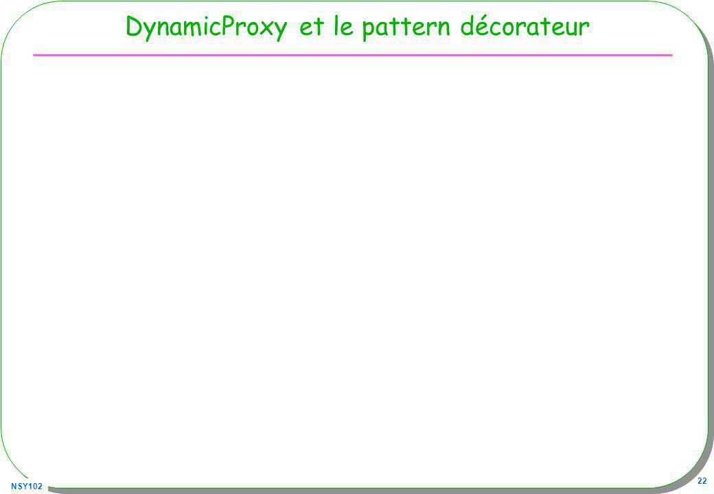 NSY102 22 DynamicProxy et le pattern décorateur