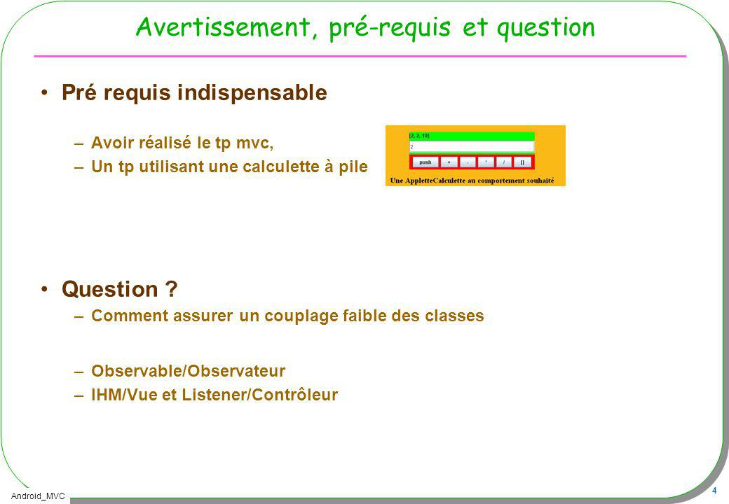 Android_MVC 65 Cycle de vie dune activity, android killer ….
