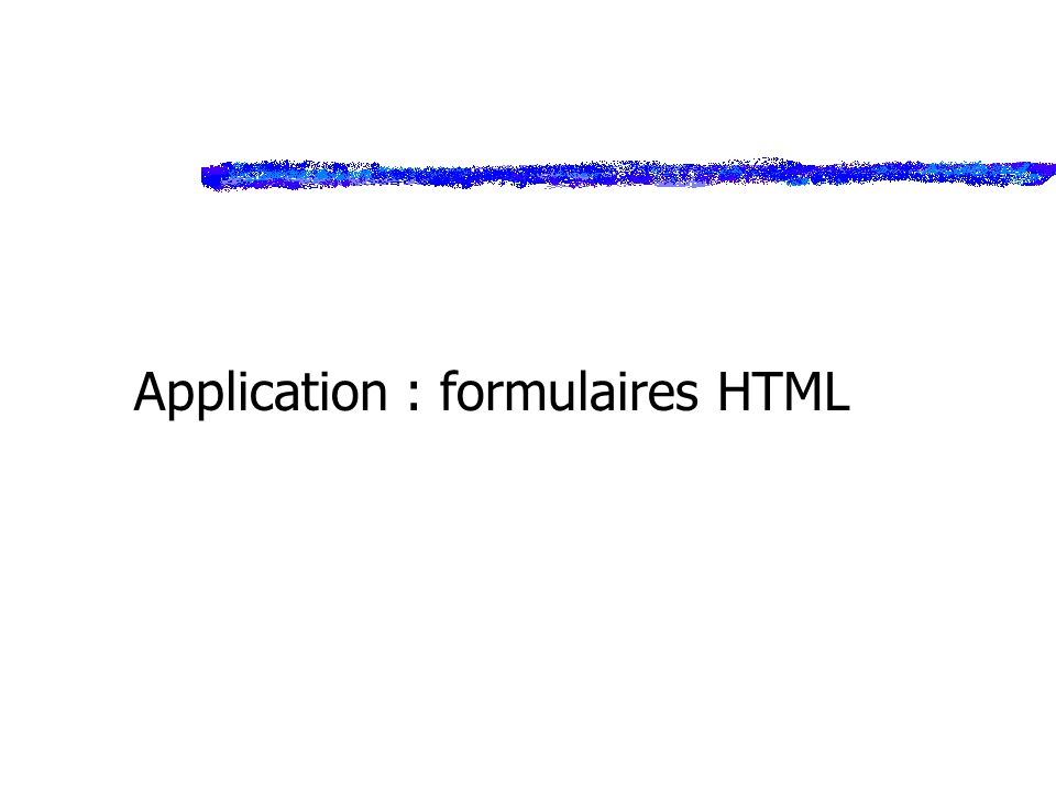 Application : formulaires HTML