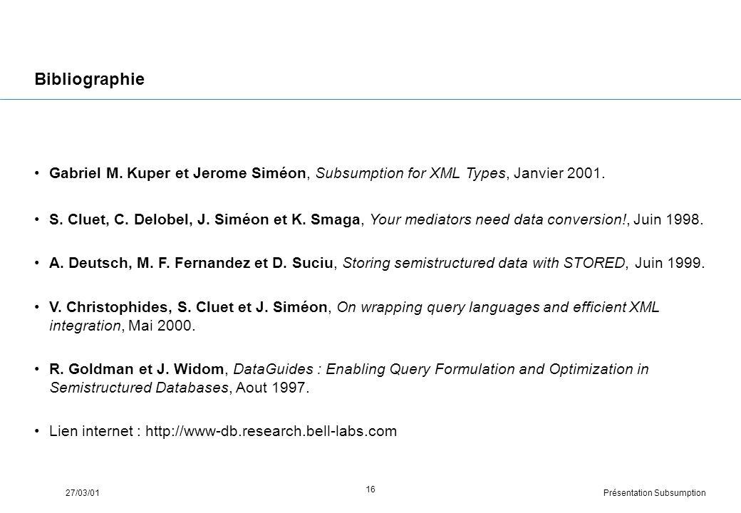 Présentation Subsumption27/03/01 16 Bibliographie Gabriel M.