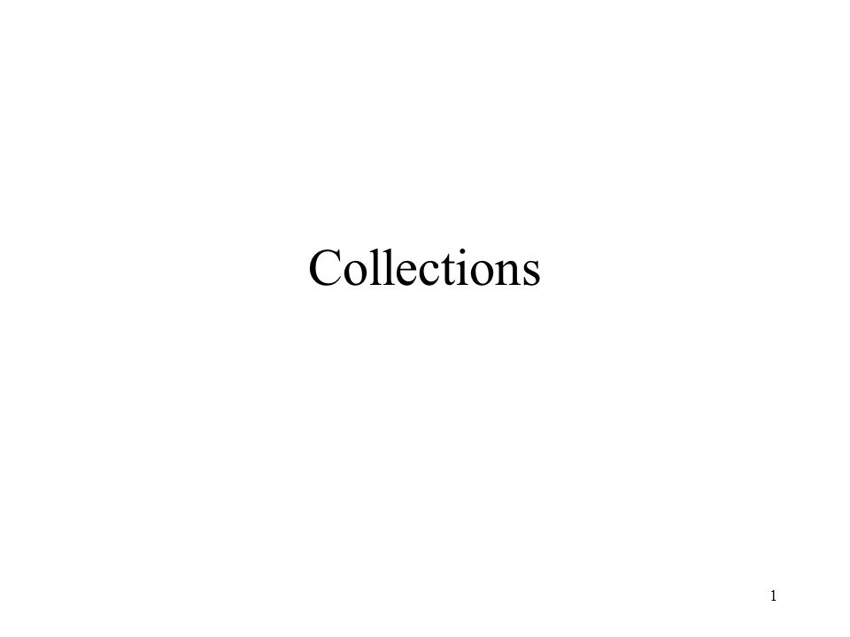 1 Collections