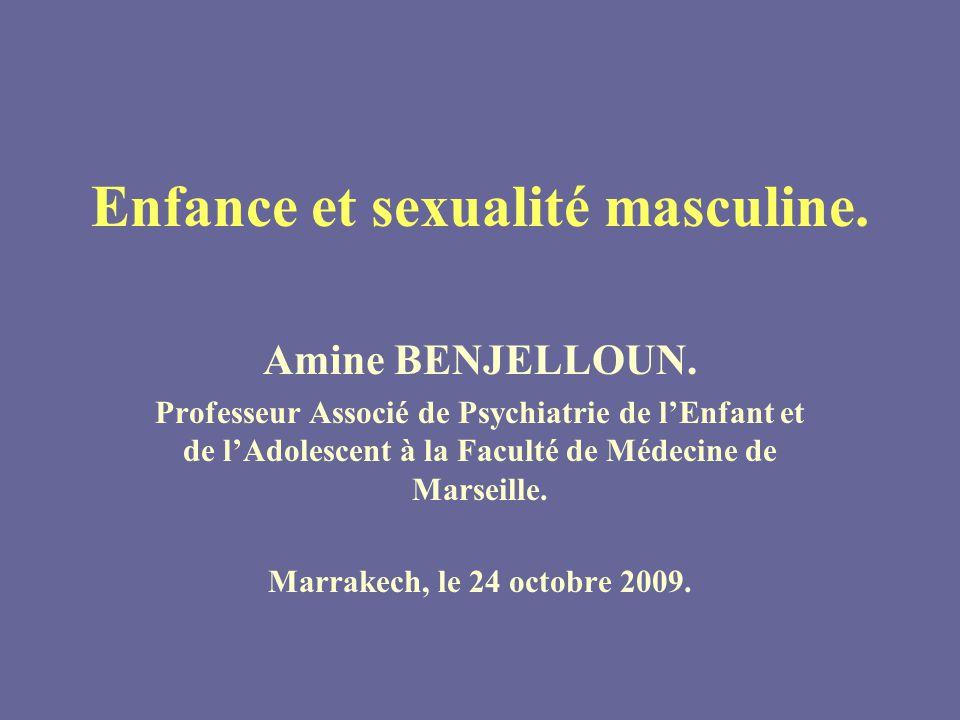 Enfance et sexualité masculine.Amine BENJELLOUN.