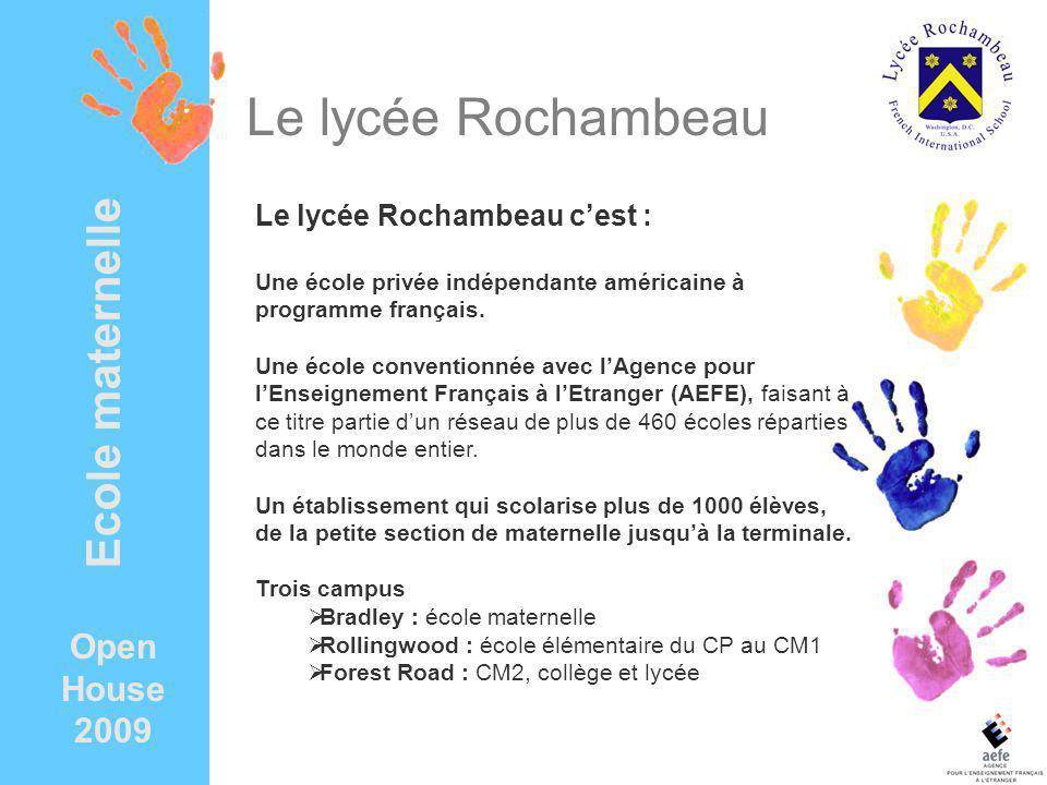 Le lycée Rochambeau Le lycée Rochambeau cest : Une école privée indépendante américaine à programme français.